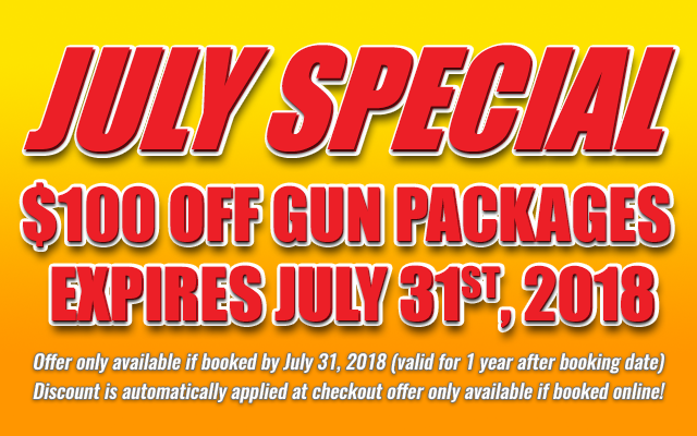 July Special! $100 off gun packages • Expires July 31st, 2018