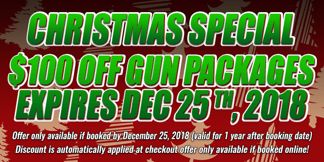 Christmas Special $100 OFF Gun Packages • expires DEC 25 th, 2018